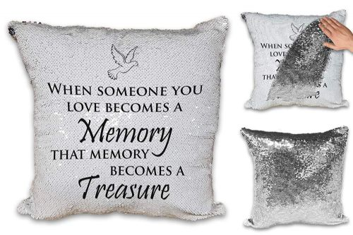 When Someone You Love Becomes A Memory Sequin Reveal Magic Cushion Cover